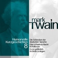 Mark Twain: Humorvolle Kurzgeschichten - Band 8 - Mark Twain