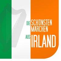 Die schönsten Märchen aus Irland - Diverse Autoren
