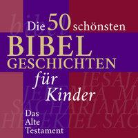 Die Kinderbibel: Die 50 schönsten Bibelgeschichten für Kinder - Nina Reymann
