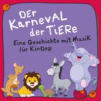 Der Karneval der Tiere: Eine Geschichte mit Musik für Kinder - Camille Saint-Saëns