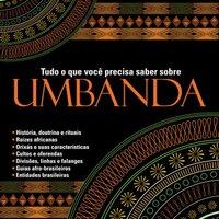 O que você precisa saber sobre Umbanda - Janaina Azevedo