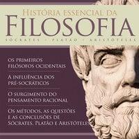 História essencial da Filosofia - Paulo Ghiraldelli Jr.
