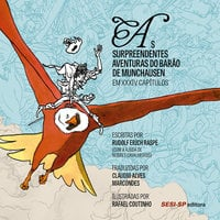 As Surpreendentes Aventuras do Barão de Munchausen em XXXIV Capítulos - Rudolf Erich Raspe