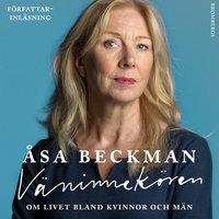 Väninnekören - Om livet bland kvinnor och män - Åsa Beckman