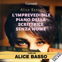 L'imprevedibile piano della scrittrice senza nome - #1 serie - Alice Basso