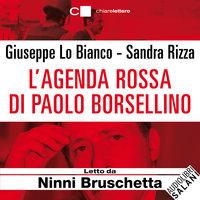 L'agenda rossa di Paolo Borsellino - Sandra Rizza,Giuseppe Lo Bianco