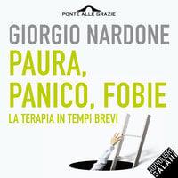 Paura, panico, fobie - Giorgio Nardone