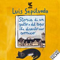 Storia di un gatto e del topo che diventò suo amico - Luis Sepúlveda