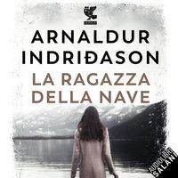 La ragazza della nave - Arnaldur Indriðason