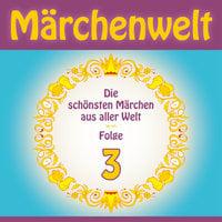 Märchenwelt - Band 3 - Diverse Autoren