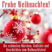 Frohe Weihnachten! - Diverse Autoren