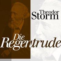 Die Regentrude - Theodor Storm
