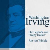 Die Legende von Sleepy Hollow / Rip van Winkle - Washington Irving