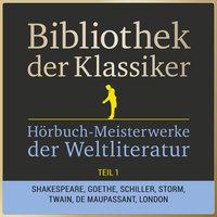 Bibliothek der Klassiker: Hörbuch-Meisterwerke der Weltliteratur - Teil 1