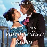 Vaivihkainen kutsu - Anne Herries