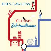 Yhteiset salaisuutemme - Erin Lawless