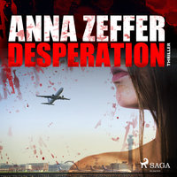 Desperation - Anna Zeffer