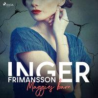 Maggies barn - Inger Frimansson