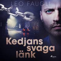 Kedjans svaga länk - Leo Faugli