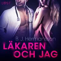 Läkaren och jag - erotisk novell - B.J. Hermansson