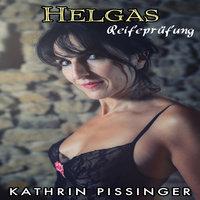 Helgas Reifeprfung - Kathrin Pissinger