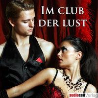 Im Club der Lust - Irena Böttcher