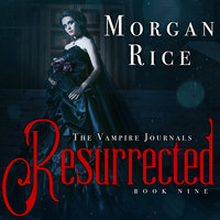 Resurrected - Morgan Rice