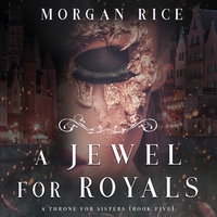 A Jewel For Royals - Morgan Rice