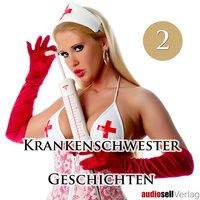 Krankenschwester Geschichten - Vol.2 - Catharina van den Clamp