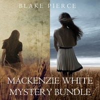 Mackenzie White Mystery Bundle: Before he Kills (#1) and Before he Sees (#2) - Blake Pierce