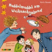 Kuddelmuddel am Weihnachtsabend - Karin Nowak