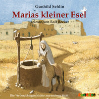 Marias kleiner Esel - Gunhild Sehlin