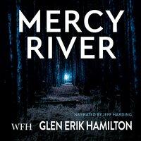 Mercy River - Glen Erik Hamilton