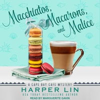Macchiatos, Macarons, and Malice - Harper Lin