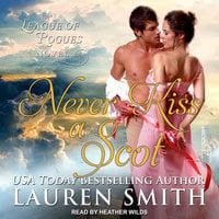 Never Kiss A Scot - Lauren Smith