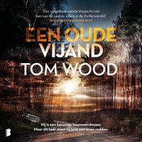 Een oude vijand - Tom Wood