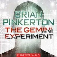 The Gemini Experiment - Brian Pinkerton
