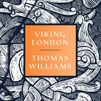 Viking London - Thomas Williams