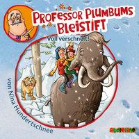 Professor Plumbums Bleistift - Folge 3: Voll verschneit! - Nina Hundertschnee