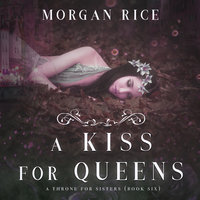 A Kiss for Queens - Morgan Rice