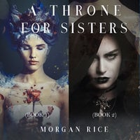 A Throne for Sisters (Books 1 and 2) - Morgan Rice