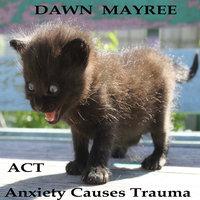 ACT - Dawn Mayree