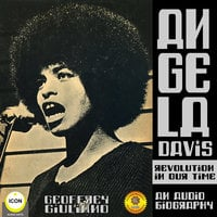 Angela Davis Revolution in Our Time: An Audio Biography - Geoffrey Giuliano