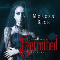 Betrothed - Morgan Rice