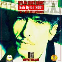 Dylan Does Rome: Bob Dylan 2001 – The Lost Interviews - Geoffrey Giuliano