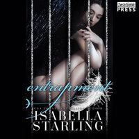 Entrapment: Gilded Cage Prequel - Isabella Starling
