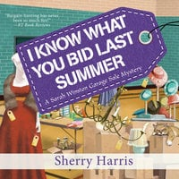 I Know What You Bid Last Summer - Sherry Harris