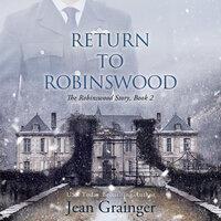 Return to Robinswood - Jean Grainger