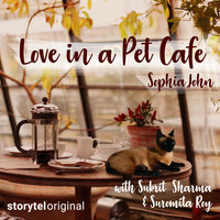 Love in a Pet Cafe - Sophia John