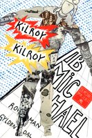 Kilroy Kilroy - Ib Michael